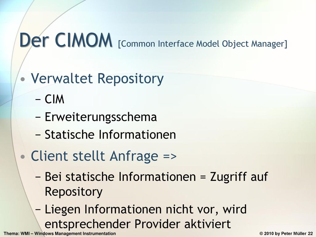 Der CIMOM [Common Interface Model Object Manager]